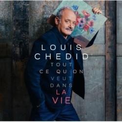 Louis Chedid Tout ce qu'on veut dans la vie piano chant guitare diagrammes tablatures et paroles