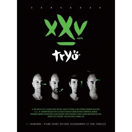 Tryo XXV L'album des 25 ans. Partition - Piano Chant Guitare