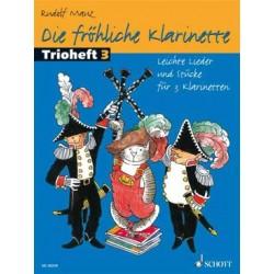 Die FRÖHLICHE KLARINETTE TRIOHEFT 3 3 CLARINETTES
