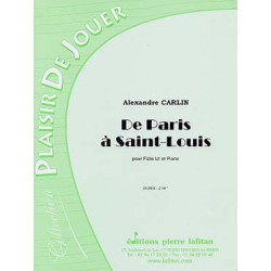 CARLIN ALEXANDRE : DE PARIS A SAINT-LOUIS