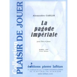 CARLIN ALEXANDRE : LA PAGODE IMPÉRIALE