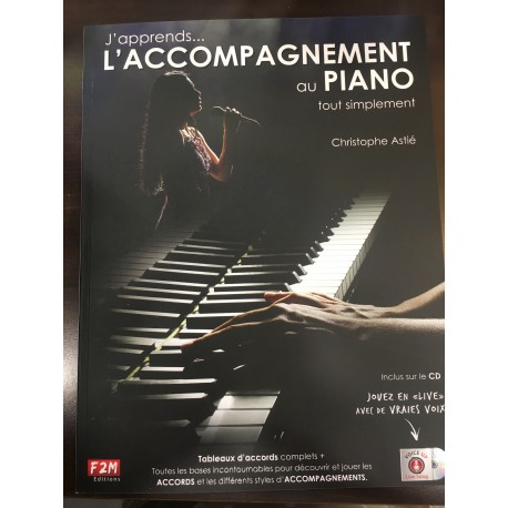 J APPRENDS L ACCOMPAGNEMENT AU PIANO