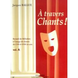 BALLUE A TRAVERS CHANTS