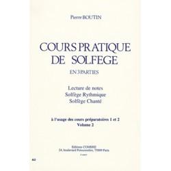 BOUTIN COURS PRATIQUE DE SOLFEGE VOL2 PREPARATOIRES 1 ET 2