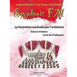 DRUMM Siegfried / ALEXANDRE Jean François Symphonic FM Initiation : Professeur