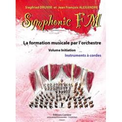 DRUMM Siegfried / ALEXANDRE Jean François Symphonic FM Initiation : Elève : Instruments à cordes