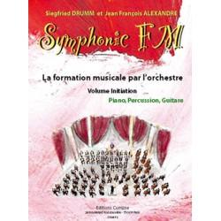 DRUMM Siegfried / ALEXANDRE Jean François Symphonic FM Initiation : Elève : Piano, Percussion et Guitare