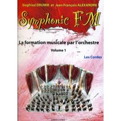 DRUMM Siegfried / ALEXANDRE Jean François Symphonic FM Vol.1 : Elève : Les Cordes