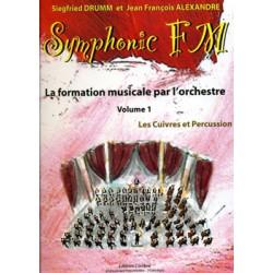 DRUMM Siegfried / ALEXANDRE Jean François Symphonic FM Vol.1 : Elève : Cuivres et Percussion