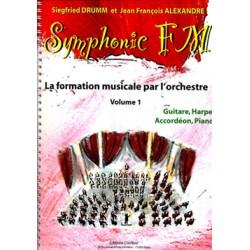 DRUMM Siegfried / ALEXANDRE Jean François Symphonic FM Vol.1 : Elève : Guitare, Harpe, Accordéon et Piano