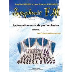DRUMM Siegfried / ALEXANDRE Jean François Symphonic FM Vol.2 : Elève : Cuivres et Percussion