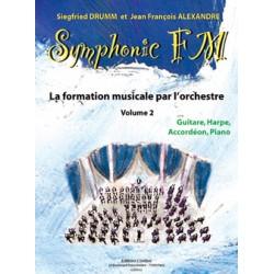 DRUMM Siegfried / ALEXANDRE Jean François Symphonic FM Vol.2 : Elève : Guitare, Harpe, Accordéon et Piano