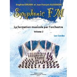 DRUMM Siegfried / ALEXANDRE Jean François Symphonic FM Vol.2 : Elève : Les Cordes
