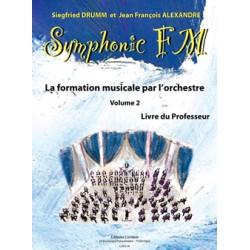 DRUMM Siegfried / ALEXANDRE Jean François Symphonic FM Vol.2 : Professeur