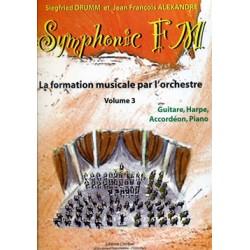 DRUMM Siegfried / ALEXANDRE Jean François Symphonic FM Vol.3 : Elève : Guitare, Harpe, Accordéon et Piano