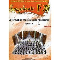 DRUMM Siegfried / ALEXANDRE Jean François Symphonic FM Vol.3 : Elève : Les Bois