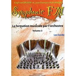 DRUMM Siegfried / ALEXANDRE Jean François Symphonic FM Vol.3 : Elève : Les Cordes