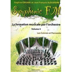 DRUMM Siegfried / ALEXANDRE Jean François Symphonic FM Vol.4 : Elève : Cuivres et Percussion