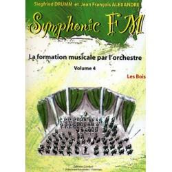 DRUMM Siegfried / ALEXANDRE Jean François Symphonic FM Vol.4 : Elève : Les Bois