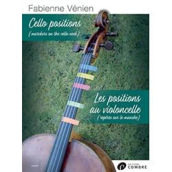 VENIEN Fabienne Les positions au violoncelle - Cello positions