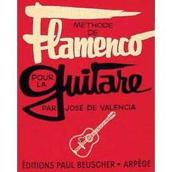 VALENCIA METHODE DE FLAMENCO POUR LA GUITARE