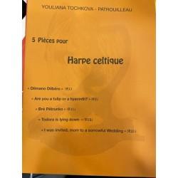 YOULIANA TOCHKOVA PATROUILLEAU 5 pieces pour harpe celtique