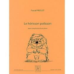 Pascal Proust Le Hérisson polisson