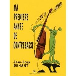 DEHANT JEAN-LOUP MA PREMIERE ANNEE DE CONTREBASSE