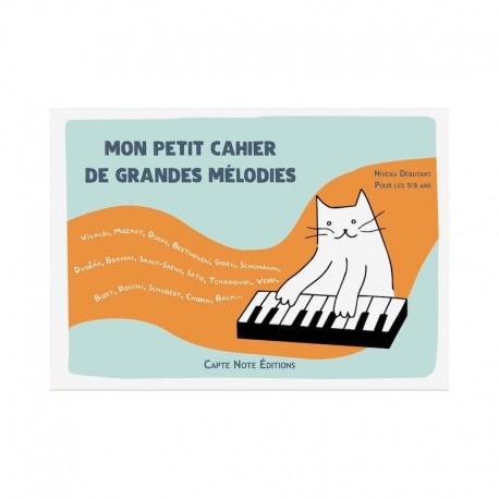 MON PETIT CAHIER DE GRANDES MÉLODIES