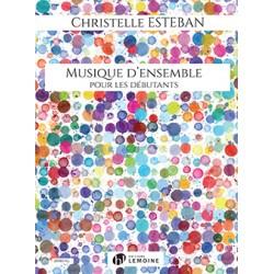 ESTEBAN Christelle Musique d'ensemble pour les débutants