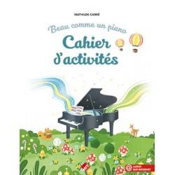 CARRE BEAU COMME UN PIANO CAHIER ACTVITES