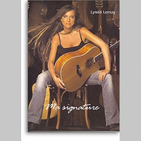 Lynda Lemay : Ma Signature
