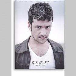 Grégoire : Toi + Moi