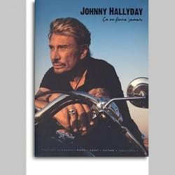 Johnny Hallyday: Ca Ne Finira Jamais