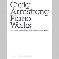 Craig Armstrong: Piano Works