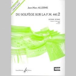 Allerme: Du Solfege Sur La F.M. 440.2 - Lecture/Rythme - Eleve