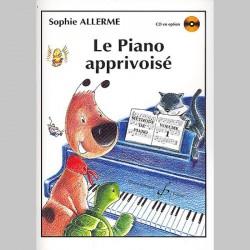 Sophie Allerme: Le Piano Apprivoise Volume 1