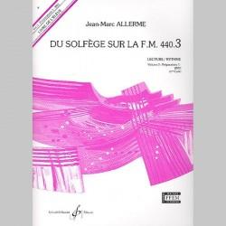Allerme: Du Solfege Sur La F.M. 440.3 - Lecture/Rythme - Eleve