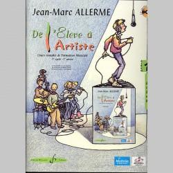 Allerme: De L'Eleve A L'Artiste Volume 1 - Livre De L'Eleve - Partitions et CD