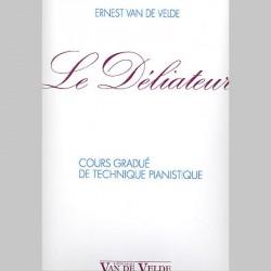 Le Déliateur - Partitions Ernest Van de Velde