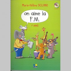 Siciliano : On Aime La F.M. 1E Année - Partitions