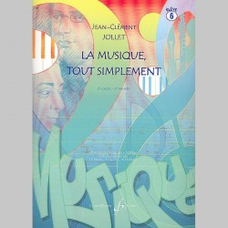 Jollet: La Musique Tout Simplement Volume 6 Eleve - Partitions