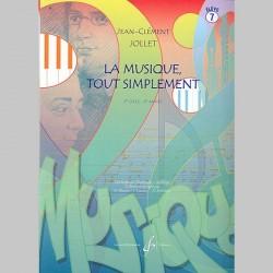 Jollet: La Musique Tout Simplement Volume 7 Eleve - Partitions