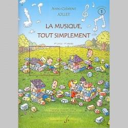 Jollet: La Musique Tout Simplement Volume 1 Professeur - Partitions