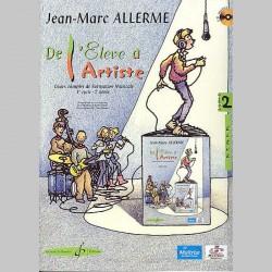 Allerme: De L'Eleve A L'Artiste Volume 2 - Livre De L'Eleve - Partitions et CD
