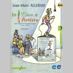 Allerme: De L'Eleve A L'Artiste Volume 3 - Livre De L'Eleve - Partitions et CD
