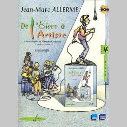 Allerme: De L'Eleve A L'Artiste Volume 4 - Livre De L'Eleve - Partitions et CD
