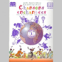 Doublon: Chansons Enchantees Volume 1 - Livre De L'Eleve - Partitions et CD