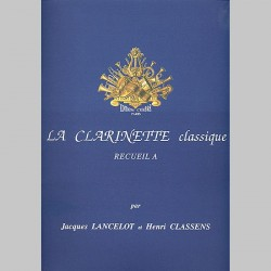Jacques Lancelot: La Clarinette Classique Vol.A - Livre