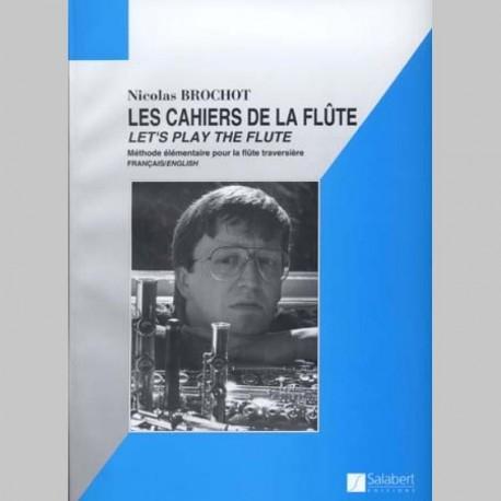 BROCHOT LES CAHIERS DE LA FLUTE VOL.1